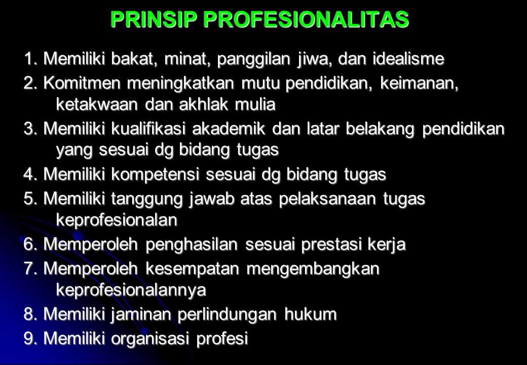 PRINSIP PROFESIONALITAS