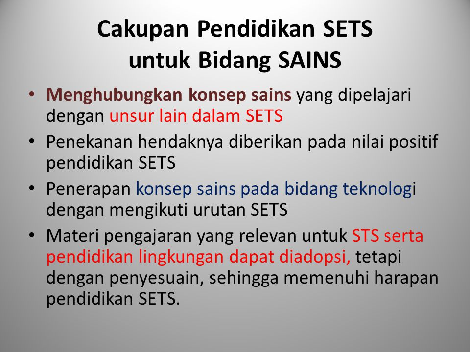 Cakupan Pendidikan SETS untuk Bidang SAINS