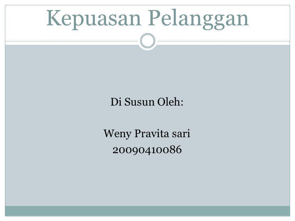 Di Susun Oleh: Weny Pravita sari 20090410086