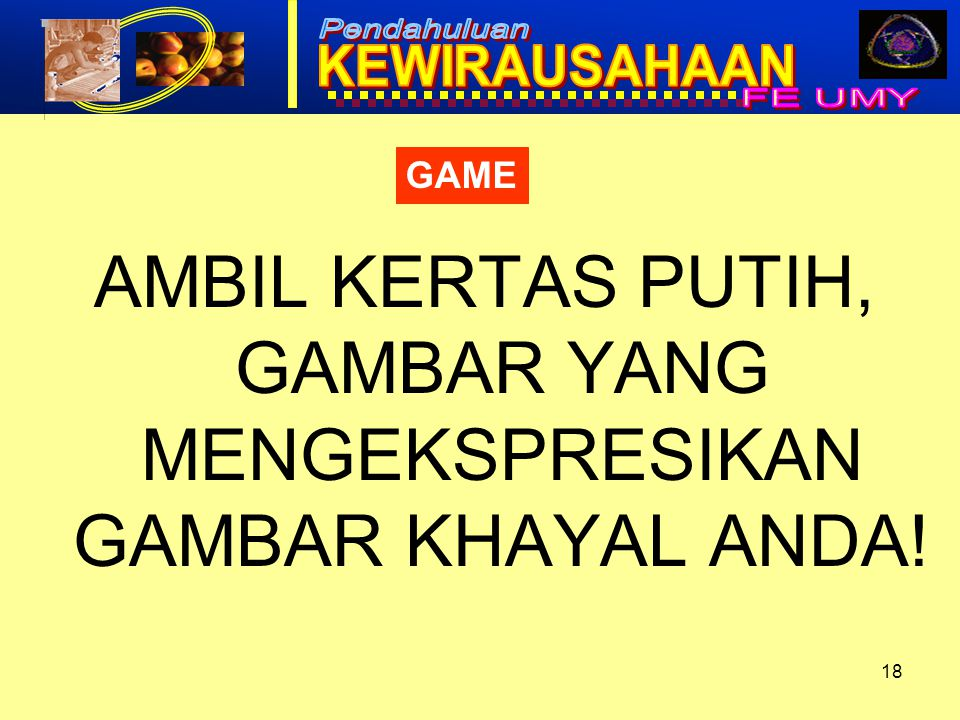 AMBIL KERTAS PUTIH, GAMBAR YANG MENGEKSPRESIKAN GAMBAR KHAYAL ANDA!