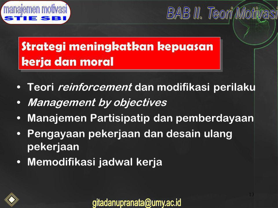 Strategi meningkatkan kepuasan kerja dan moral