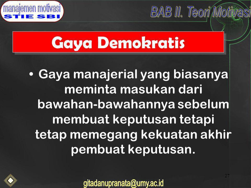 Gaya Demokratis