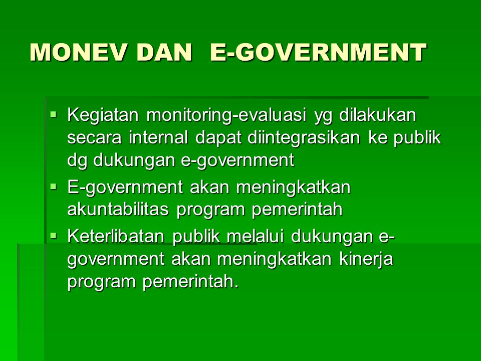 MONEV DAN E-GOVERNMENT