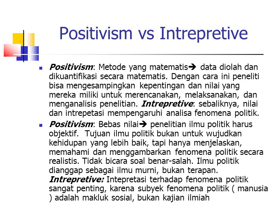 Positivism vs Intrepretive