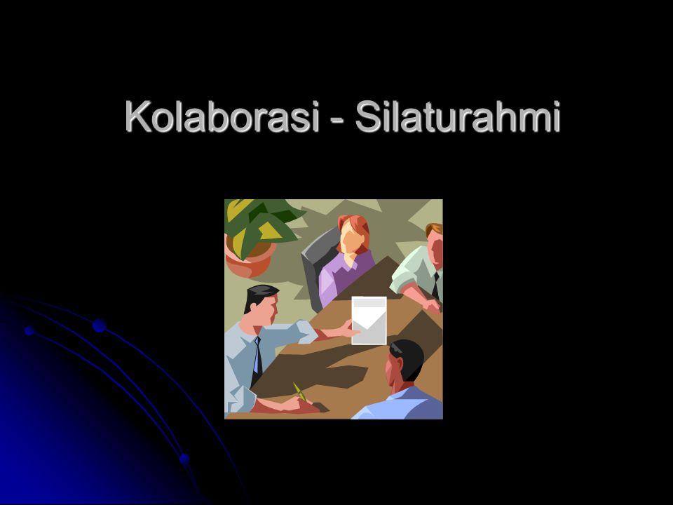 Kolaborasi - Silaturahmi