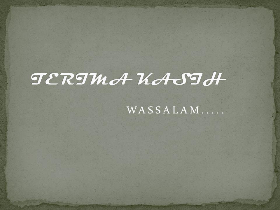 TERIMA KASIH WASSALAM.....