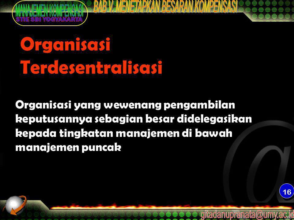 Organisasi Terdesentralisasi