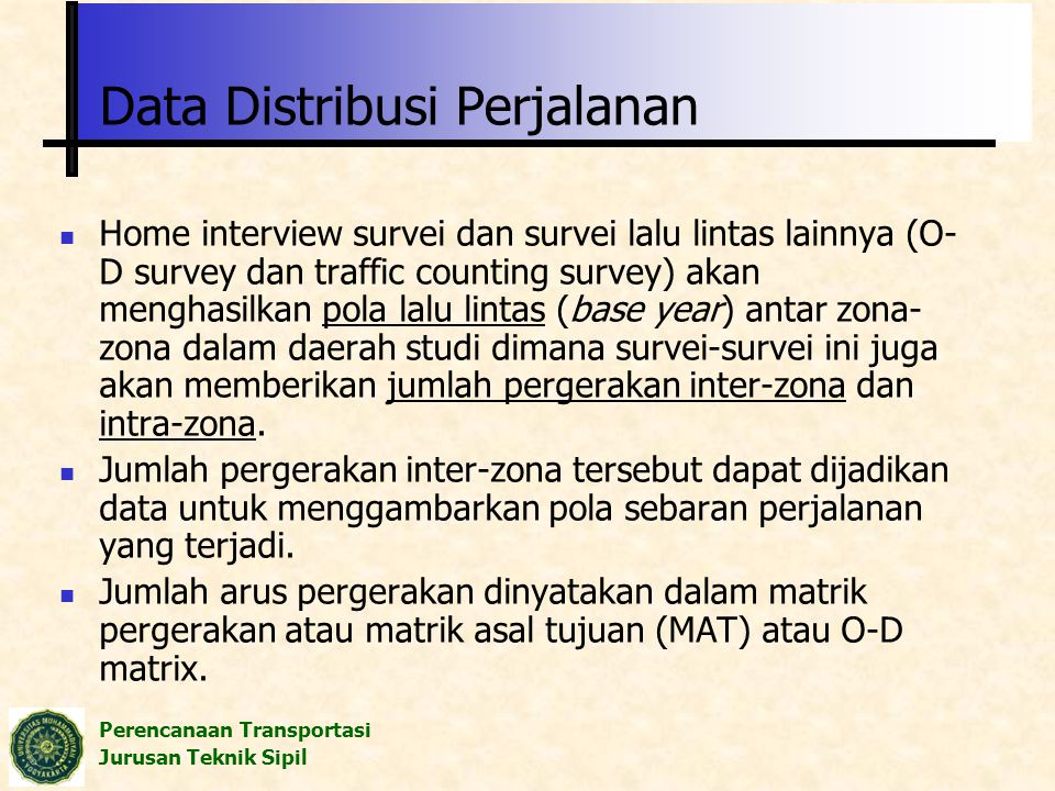 Data Distribusi Perjalanan