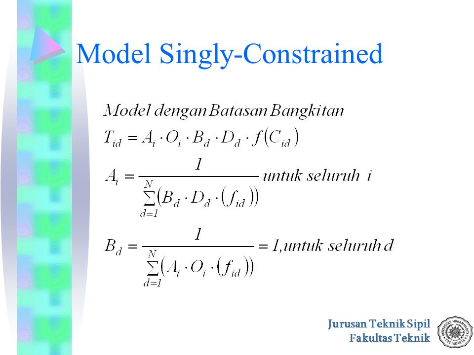 Model Singly-Constrained