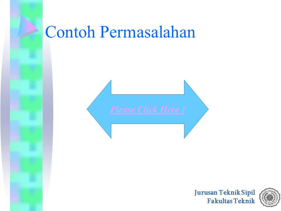 Contoh Permasalahan Please Click Here !