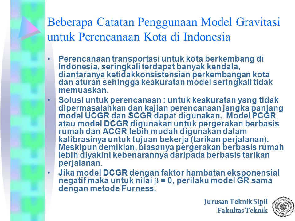 Beberapa Catatan Penggunaan Model Gravitasi untuk Perencanaan Kota di Indonesia
