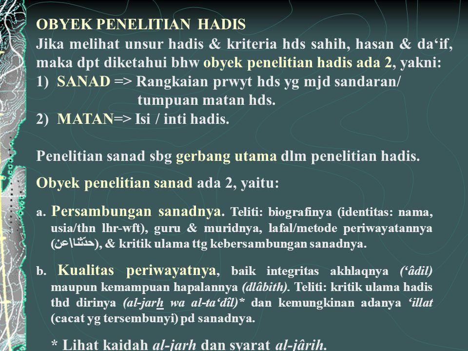 OBYEK PENELITIAN HADIS