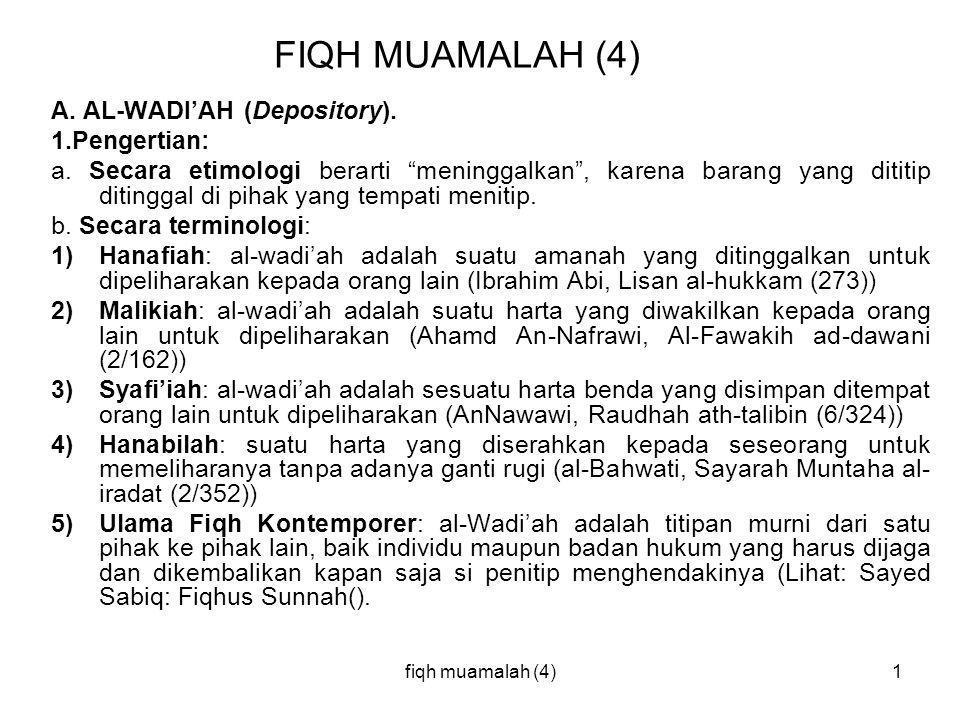 FIQH MUAMALAH (4) A. AL-WADI'AH (Depository). 1.Pengertian: