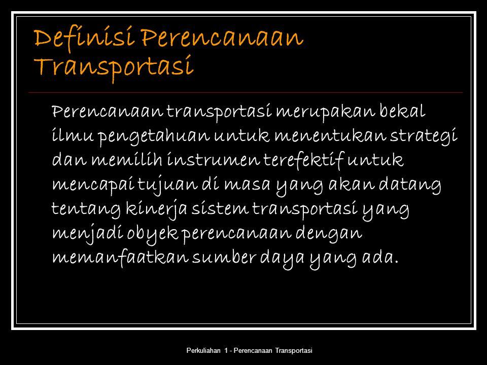 Definisi Perencanaan Transportasi