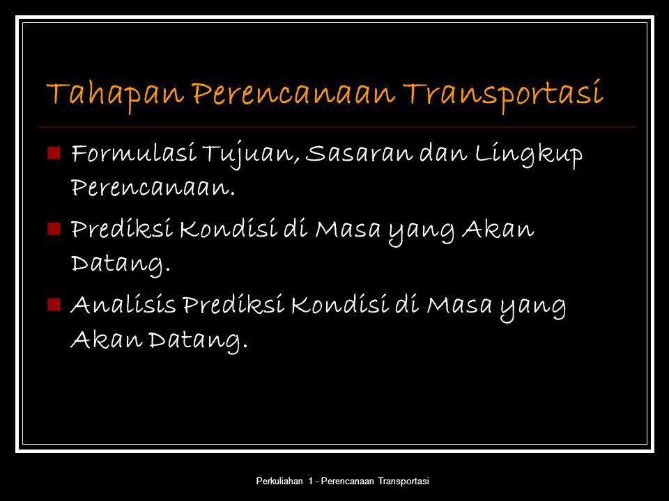 Tahapan Perencanaan Transportasi