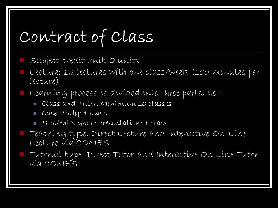 Contract of Class Subject credit unit: 2 units