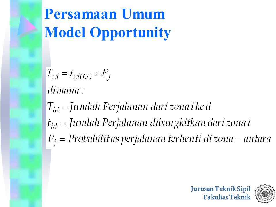 Persamaan Umum Model Opportunity