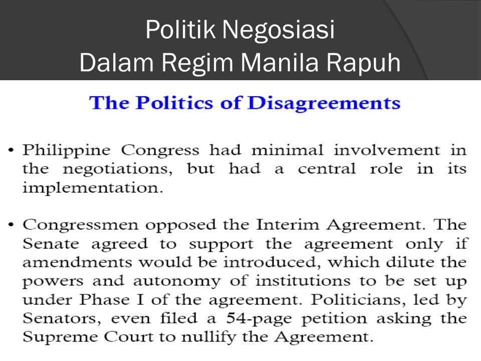 Politik Negosiasi Dalam Regim Manila Rapuh