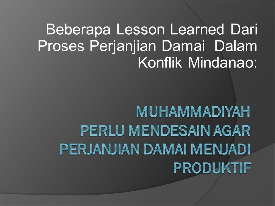 Muhammadiyah Perlu Mendesain Agar perjanjian Damai menjadi produktif