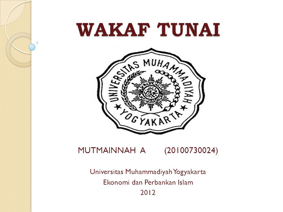 WAKAF TUNAI MUTMAINNAH A (20100730024)