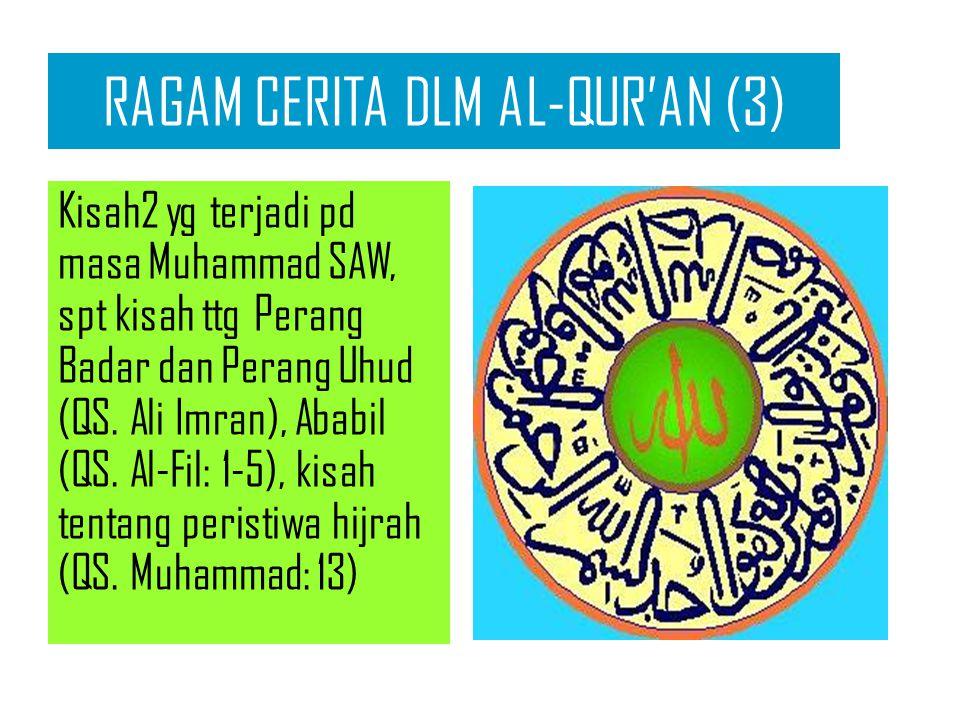 RAGAM CERITA DLM AL-QUR'AN (3)
