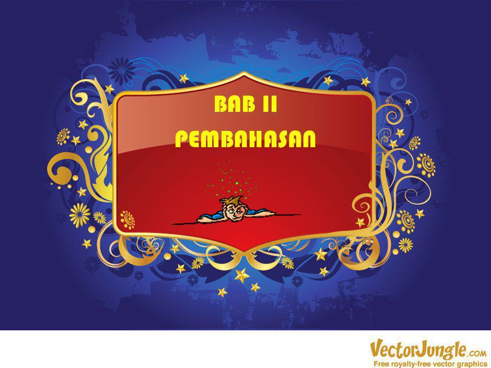 BAB II PEMBAHASAN