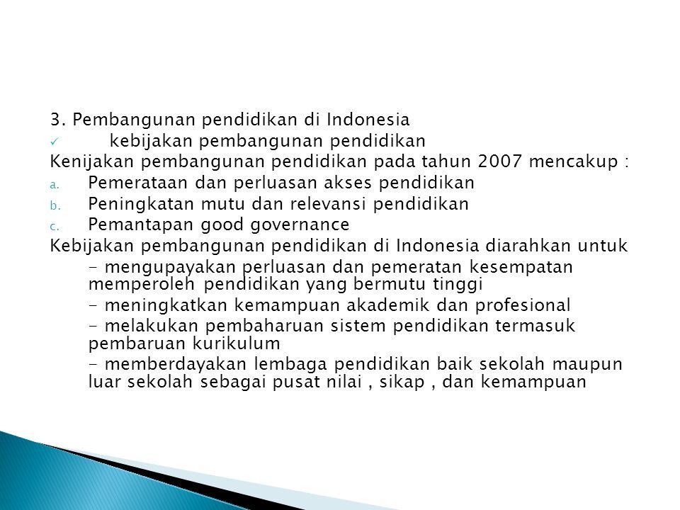 3. Pembangunan pendidikan di Indonesia