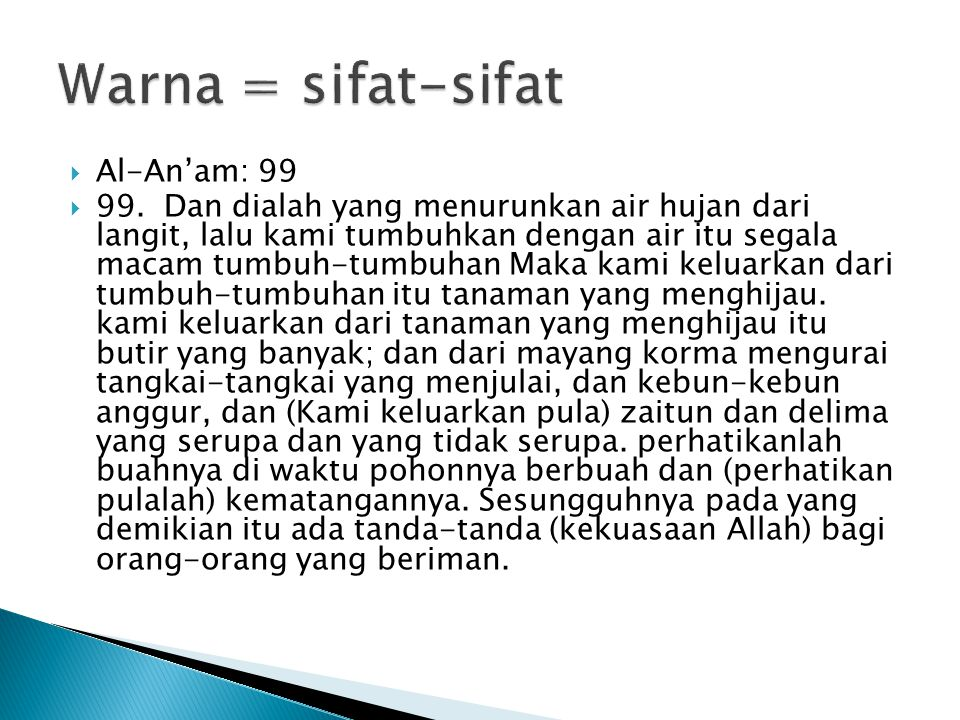Warna = sifat-sifat Al-An'am: 99