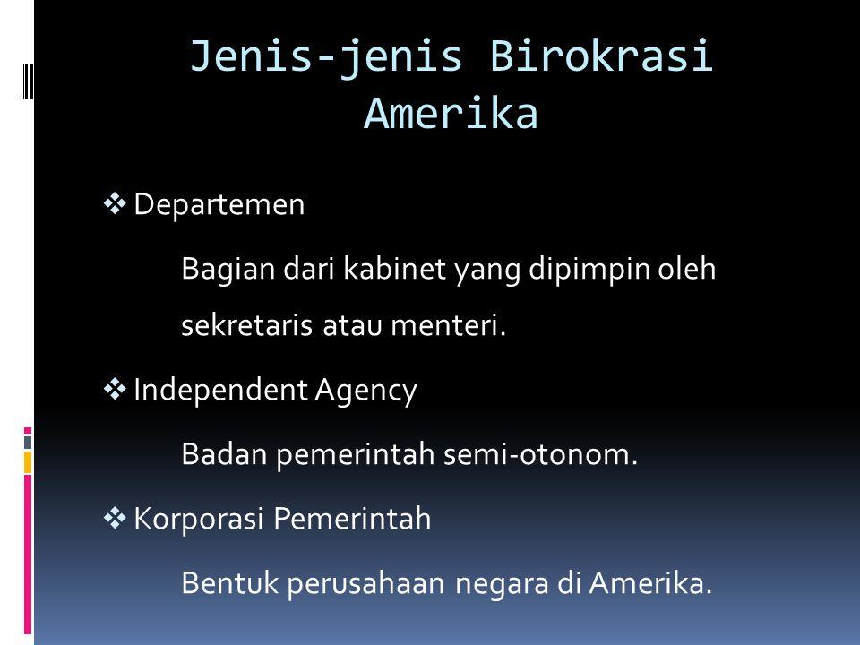 Jenis-jenis Birokrasi Amerika