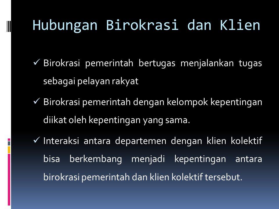 Hubungan Birokrasi dan Klien
