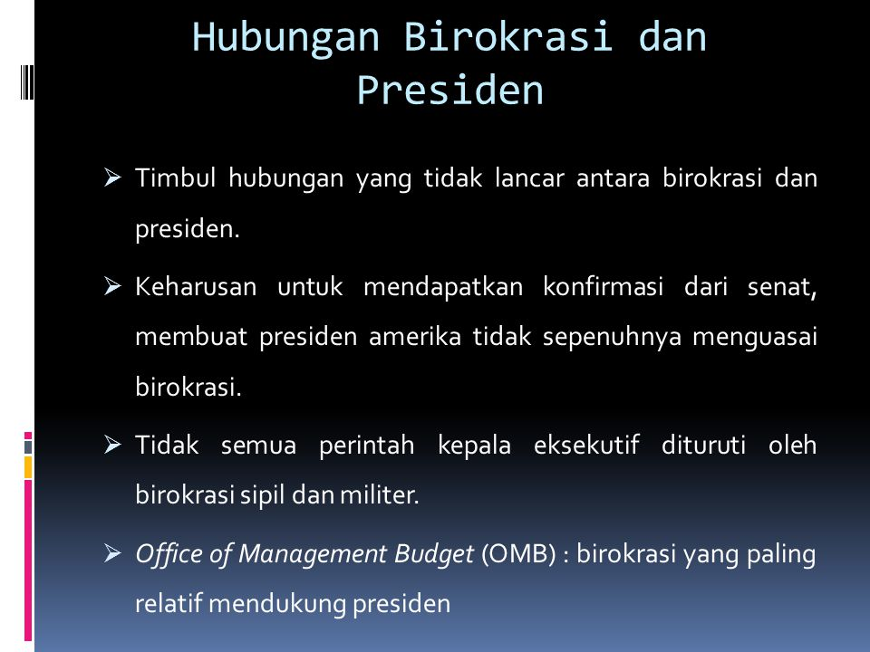 Hubungan Birokrasi dan Presiden