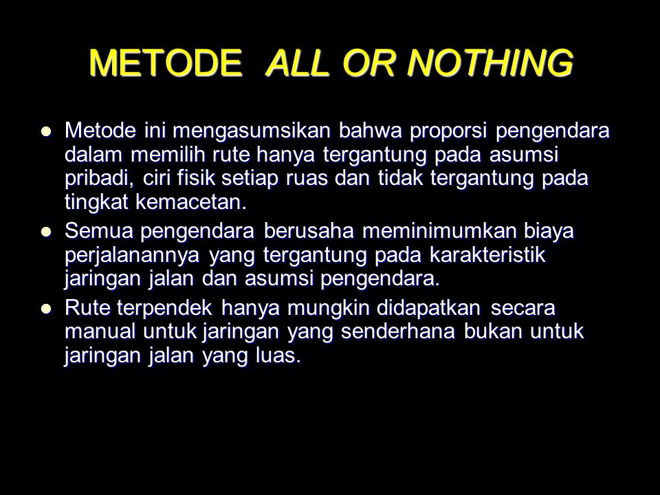 METODE ALL OR NOTHING