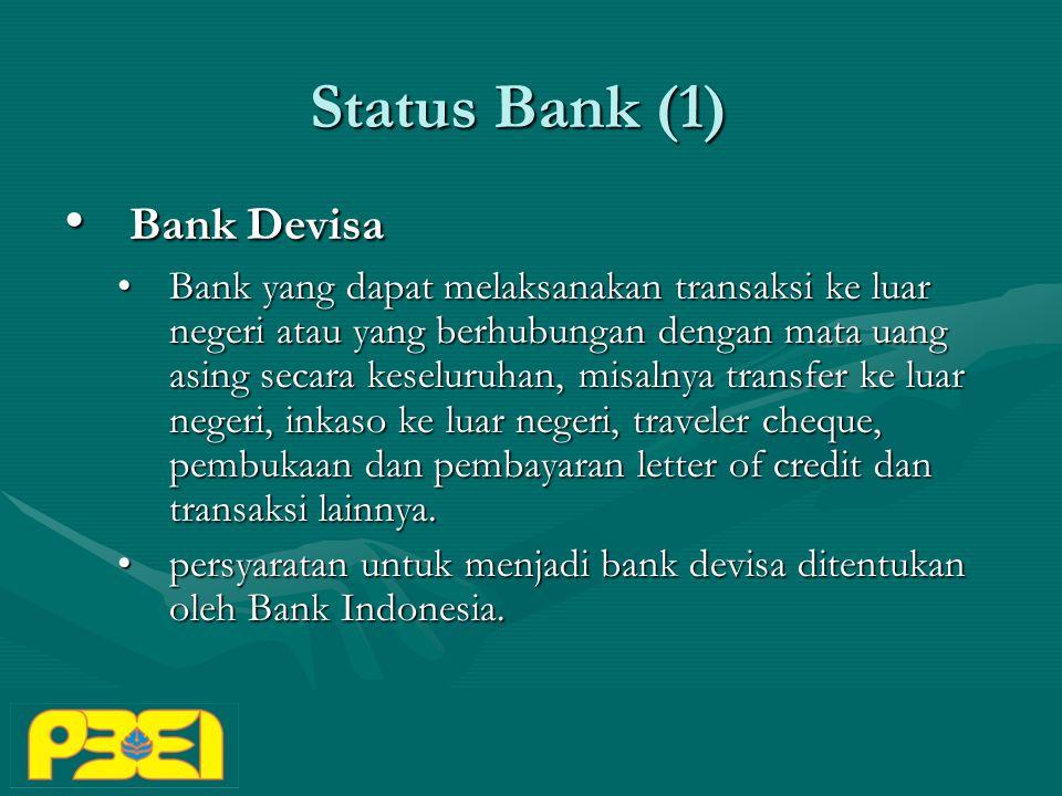 Status Bank (1) Bank Devisa