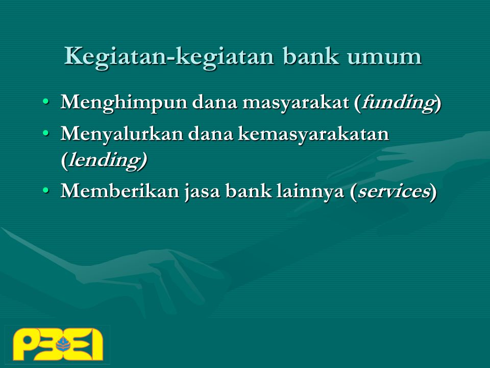 Kegiatan-kegiatan bank umum