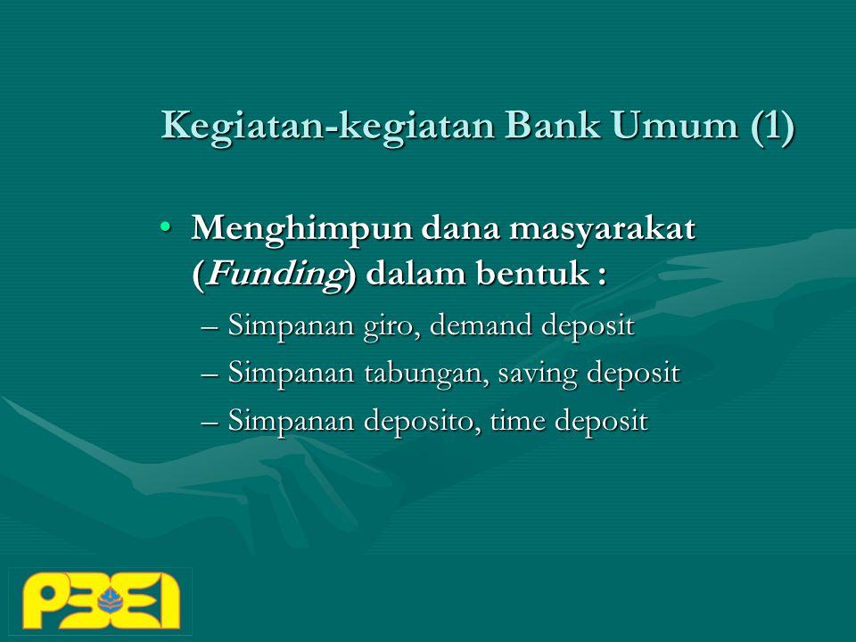 Kegiatan-kegiatan Bank Umum (1)