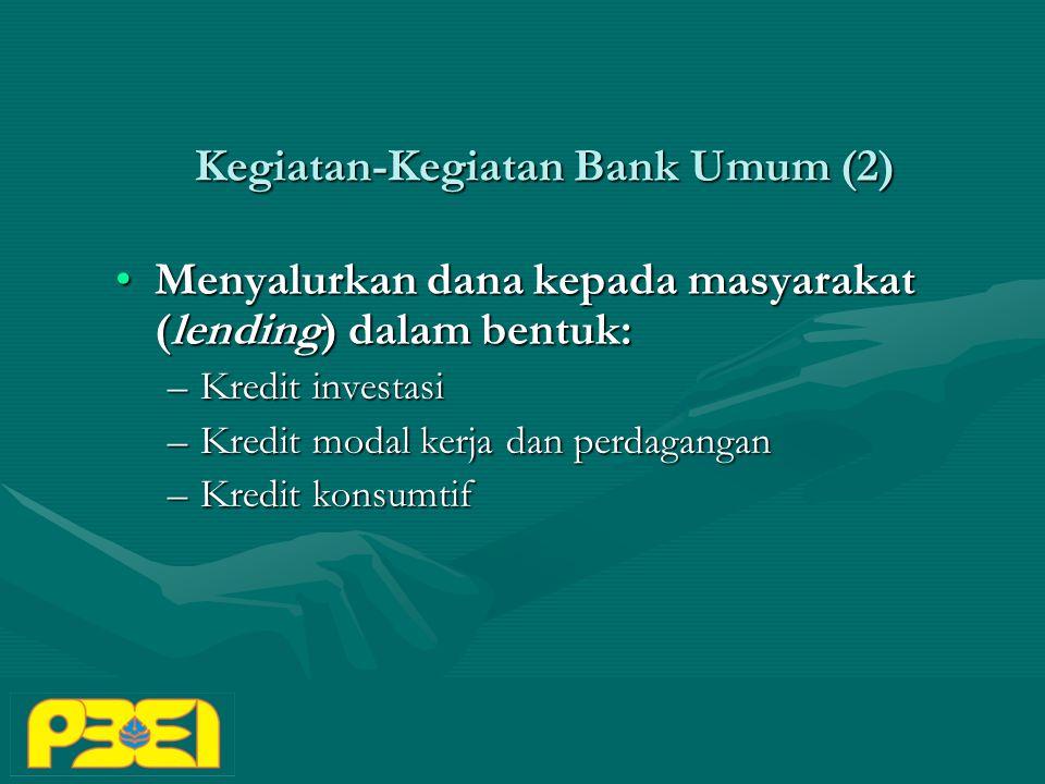Kegiatan-Kegiatan Bank Umum (2)