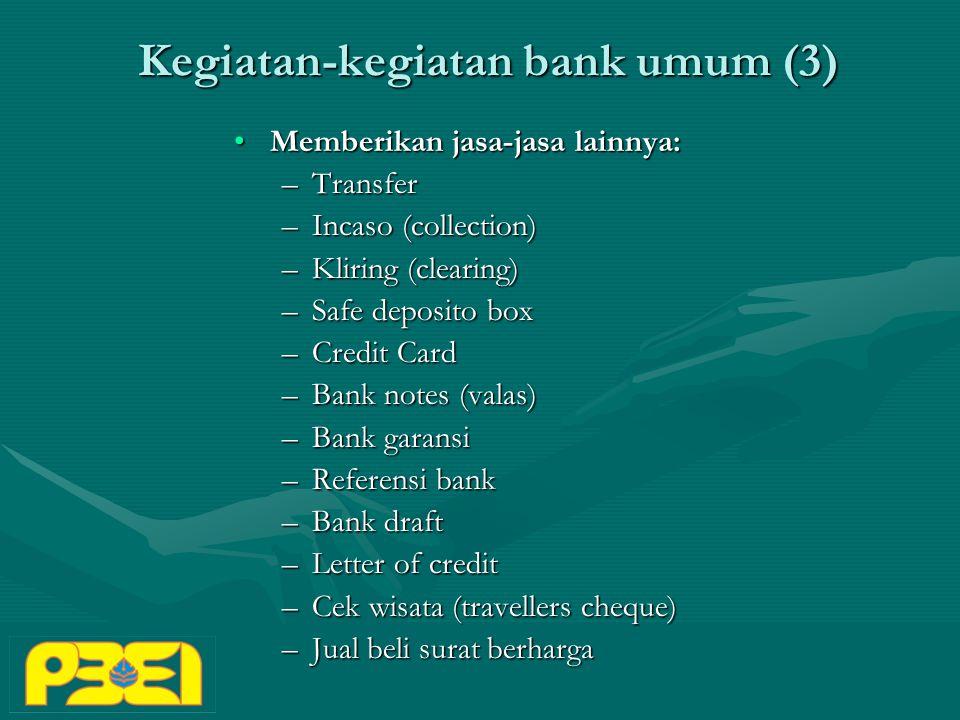 Kegiatan-kegiatan bank umum (3)