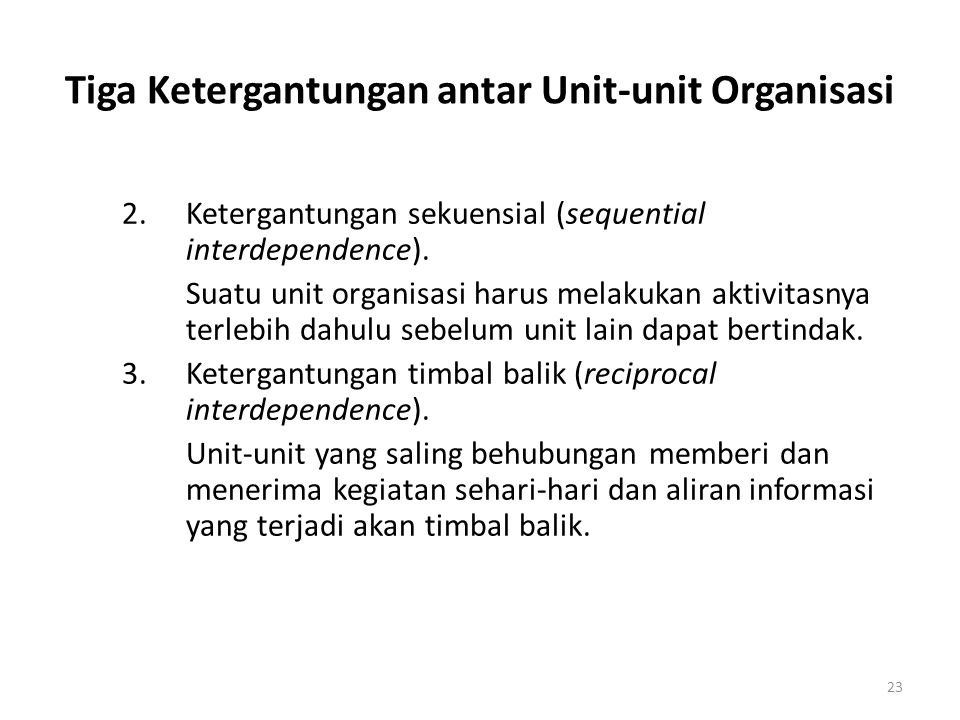Tiga Ketergantungan antar Unit-unit Organisasi