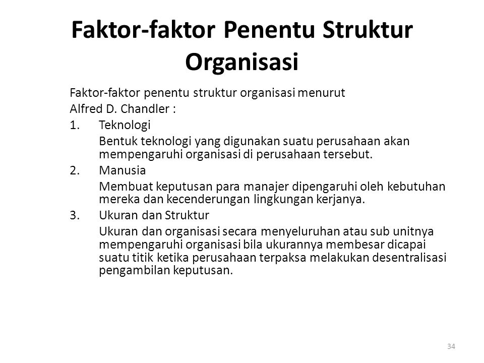 Faktor-faktor Penentu Struktur Organisasi
