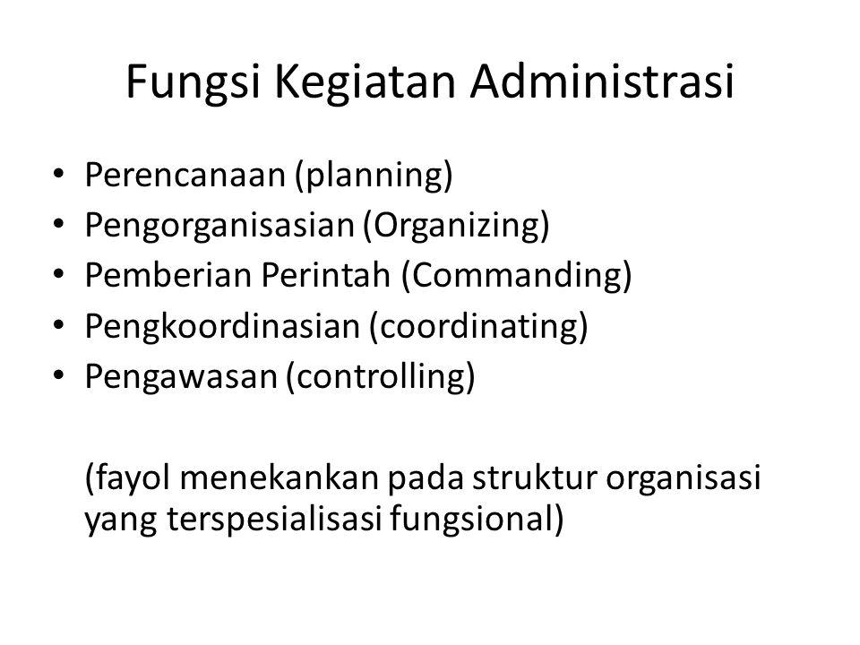 Fungsi Kegiatan Administrasi