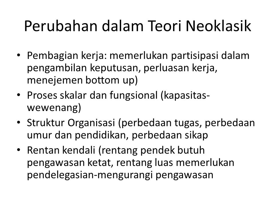Perubahan dalam Teori Neoklasik