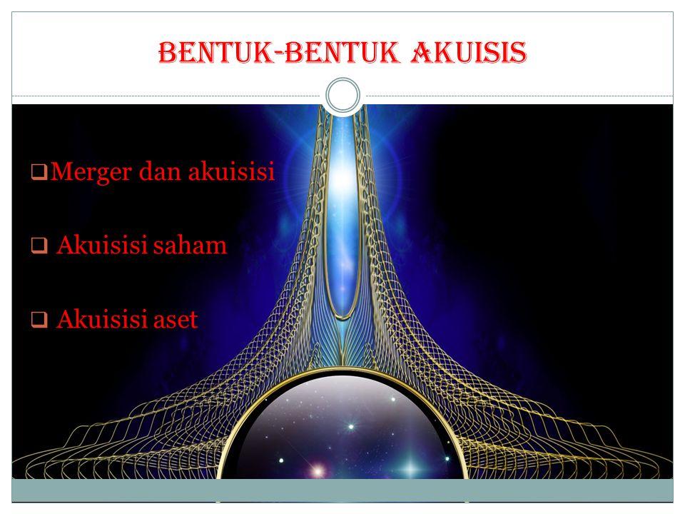 BENTUK-BENTUK AKUISIS