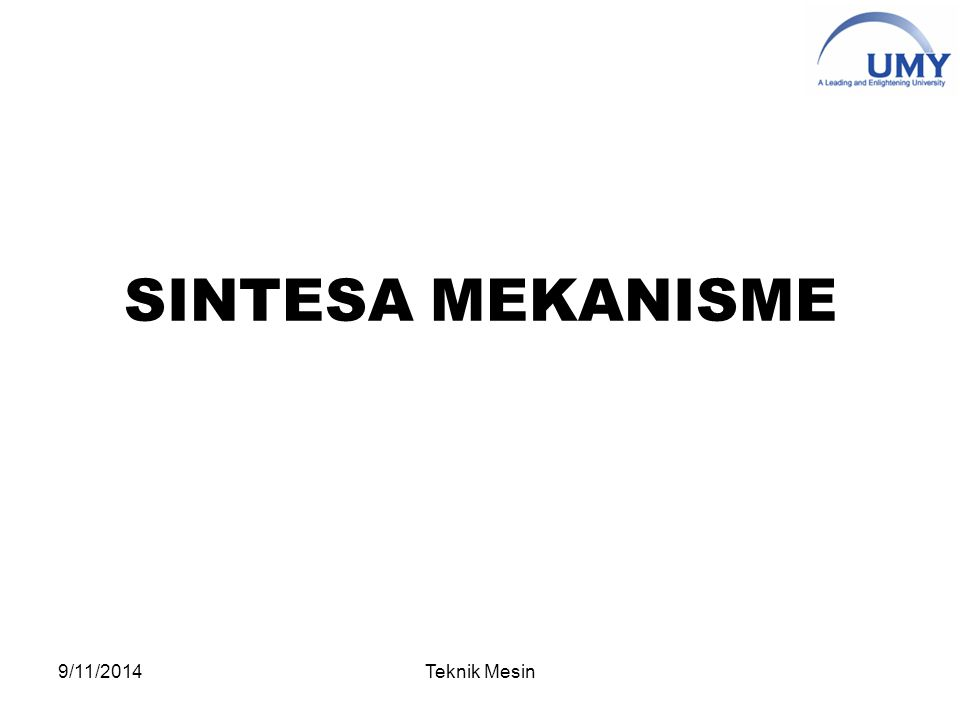 SINTESA MEKANISME 4/6/2017 Teknik Mesin