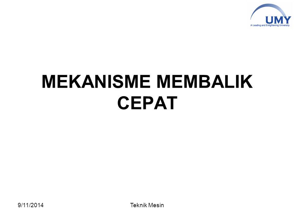 MEKANISME MEMBALIK CEPAT