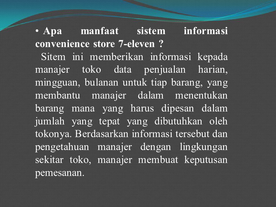 Apa manfaat sistem informasi convenience store 7-eleven