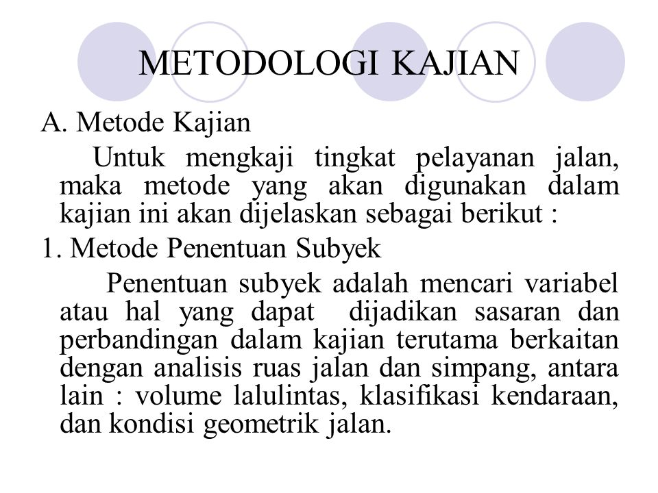METODOLOGI KAJIAN A. Metode Kajian
