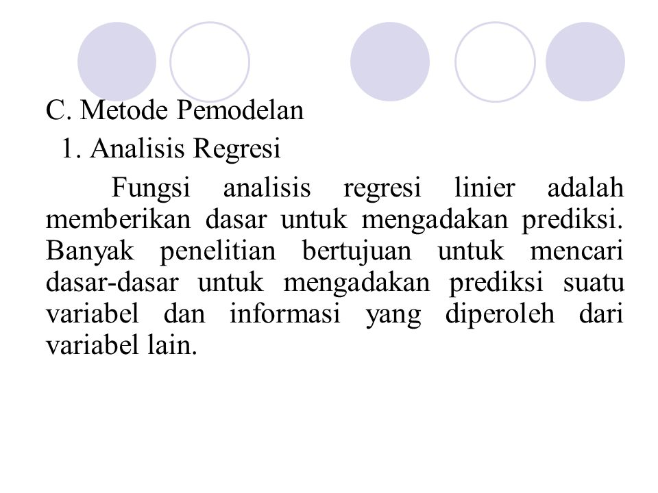 C. Metode Pemodelan 1. Analisis Regresi.
