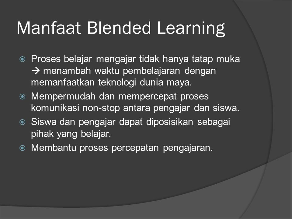 Manfaat Blended Learning