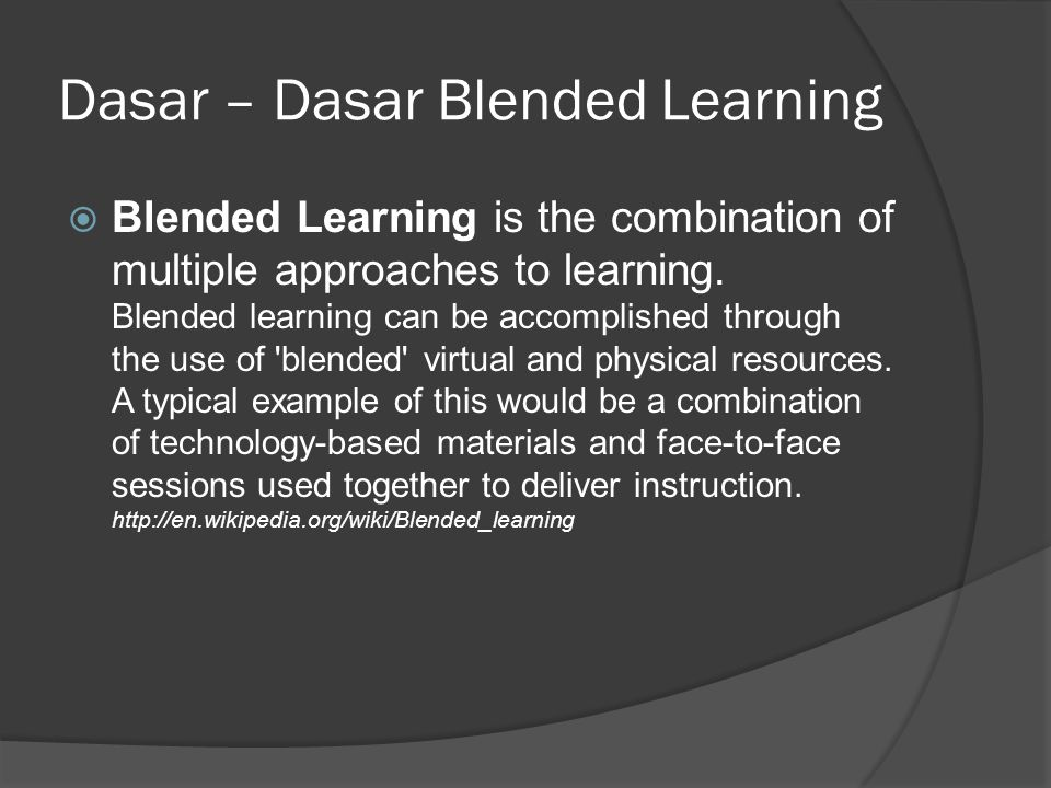 Dasar – Dasar Blended Learning