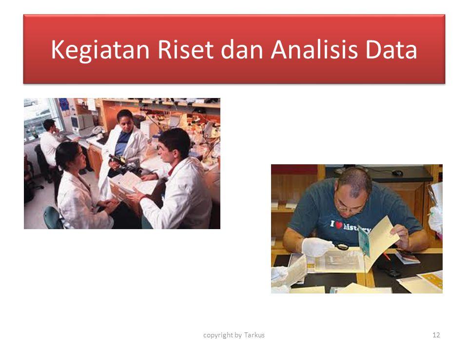 Kegiatan Riset dan Analisis Data